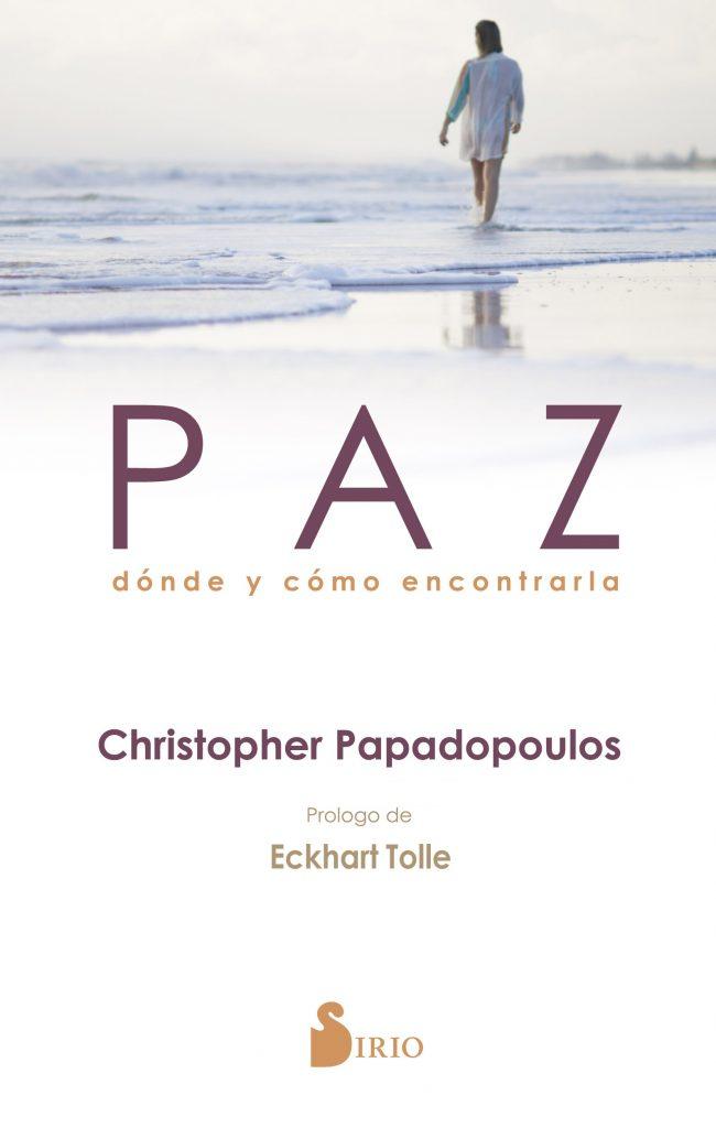 Paz-donde-encontrarla-650x1024 Paz: dónde y cómo encontrarla dentro de ti por Christopher Papadopoulos