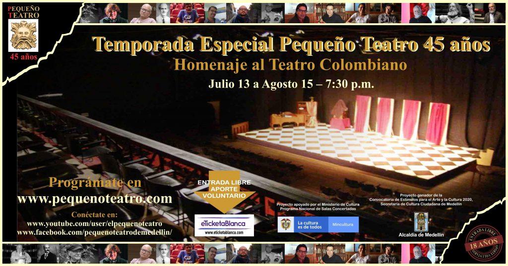 """07.04_Afiche_TE45A2-1024x538 Celebra on line los 45 años del """"Pequeño Teatro"""" de Medellín"""