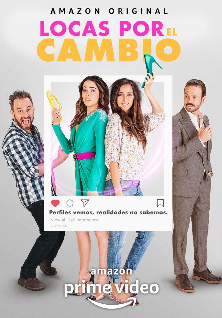 """LOCASPORELCAMBIO_C3_MAIN-717x1024 AMAZON PRIME VIDEO ESTRENA """"LOCAS POR EL CAMBIO"""""""
